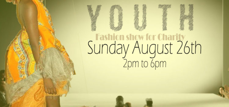 Novembur Hill Present  the Youth Catwalk and Trunk Show August 26th